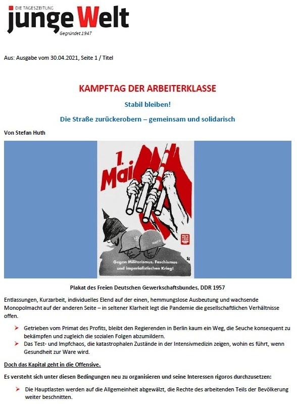 1. Mai - Kampftag der Arbeiterklasse - Stabil bleiben! - von Stefan Huth - Tageszeitung Junge Welt vom 30.04.2021 - Aus dem Posteingang von Siegfried Dienel vom 02.05.2021 - Abschnitt 1