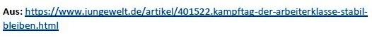 1. Mai - Kampftag der Arbeiterklasse - Stabil bleiben! - von Stefan Huth - Tageszeitung Junge Welt vom 30.04.2021 - Aus dem Posteingang von Siegfried Dienel vom 02.05.2021 - Link: https://www.jungewelt.de/artikel/401522.kampftag-der-arbeiterklasse-stabil-bleiben.html