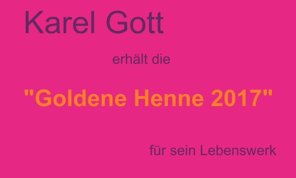 Karel Gott erhält die 'Goldene Henne 2017' für sein Lebenswerk