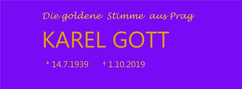 Die goldene Stimme aus Prag - Karel Gott - geb. 14.7.1939   - gest. 1.10.2019