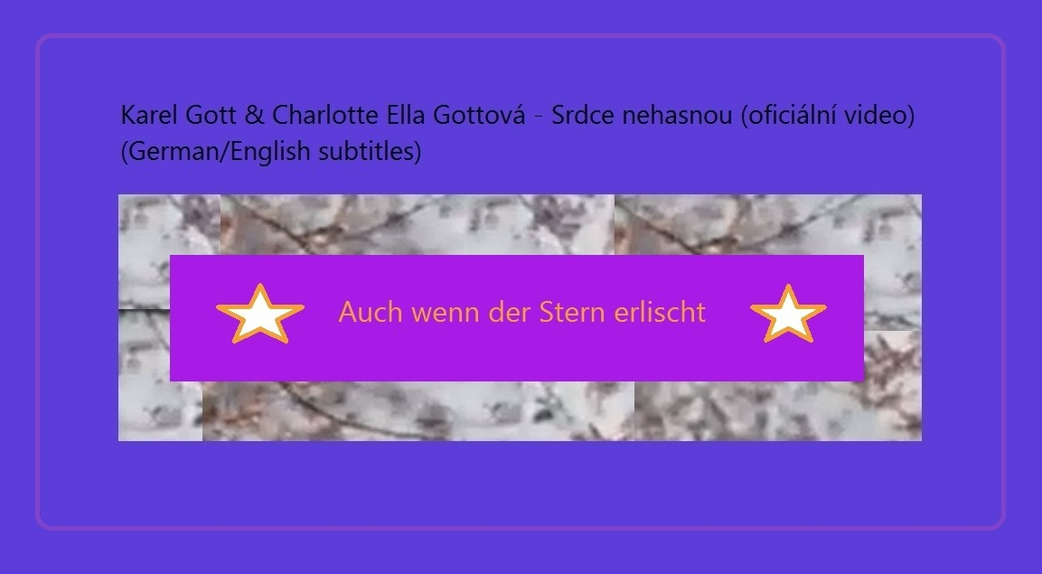 Karel Gott & Charlotte Ella Gottová - Srdce nehasnou (oficiální video) (German/English subtitles) - Auch wenn der Stern erlischt
