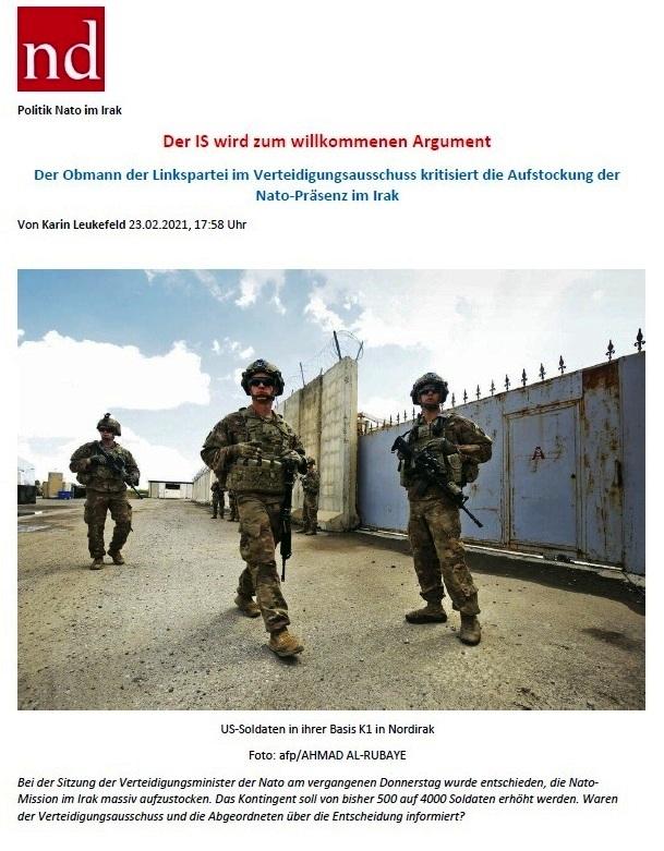 Der IS wird zum willkommenen Argument - Der Obmann der Linkspartei im Verteidigungsausschuss kritisiert die Aufstockung der Nato-Präsenz im Irak - Von Karin Leukefeld - ND 23.02.2021, 17:58 Uhr - Aus dem Posteingang von Siegfried Dienel vom 28.02.2021 - Abschnitt 1