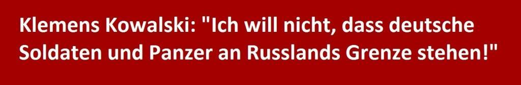 Bundestagskandidat Klemens Kowalski, DIE LINKE: Ich will nicht, dass deutsche Soldaten ind Panzer an Russlands Grenze stehen!