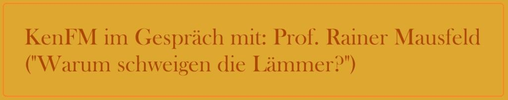 KenFM im Gespräch: mit Professor Rainer Mausfeld ('Warum schweigen die Lämmer?')