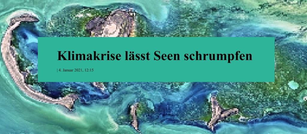 Klimakrise lässt Seen schrumpfen | 4. Januar 2021, 12:15 - The World News Monitor - Fakten, Analyse, Nachhaltigkeit