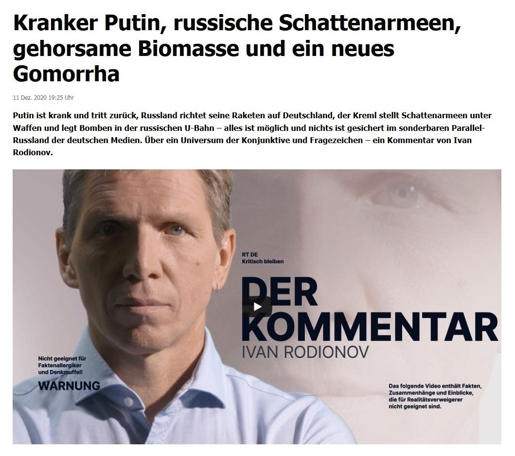Aus dem Posteingang vom 12.12.2020 - Interessantes Video mit Kommentar - Kranker Putin, russische Schattenarmeen, gehorsame Biomasse und ein neues Gomorrha - Kommentar von Ivan Rodionov - RT DE - 11. Dez. 2020 19:25 Uhr