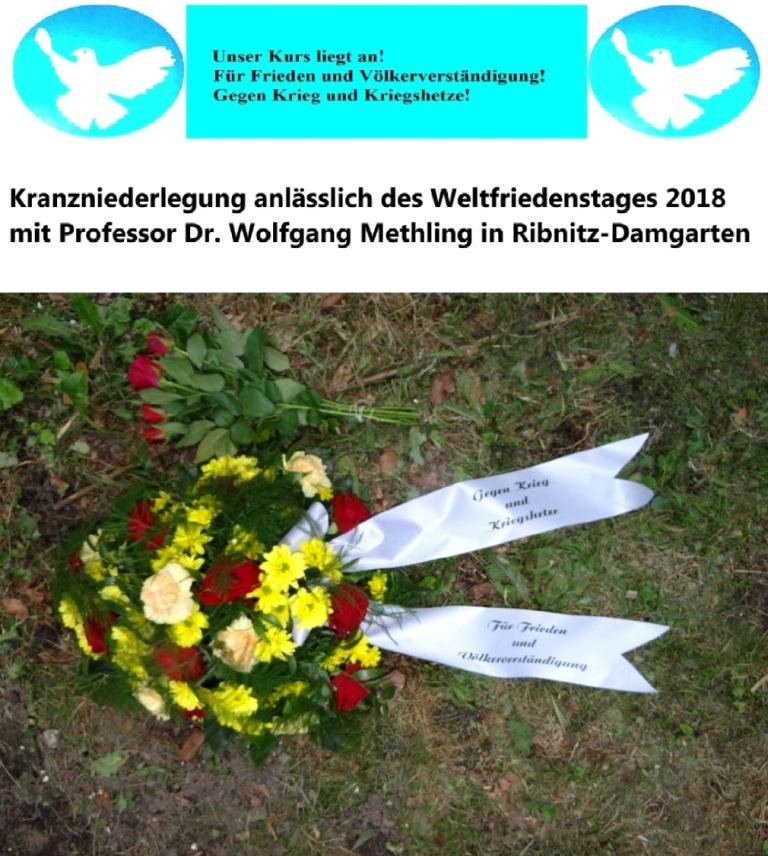 Kranzniederlegung anlässlich des Weltfriedenstages 2018 mit Professor Dr. Wolfgang Methling, ehemaliger Umweltminister und ehemaliger stellvertretender Ministerpräsident von Mecklenburg-Vorpommern, in Ribnitz-Damgarten