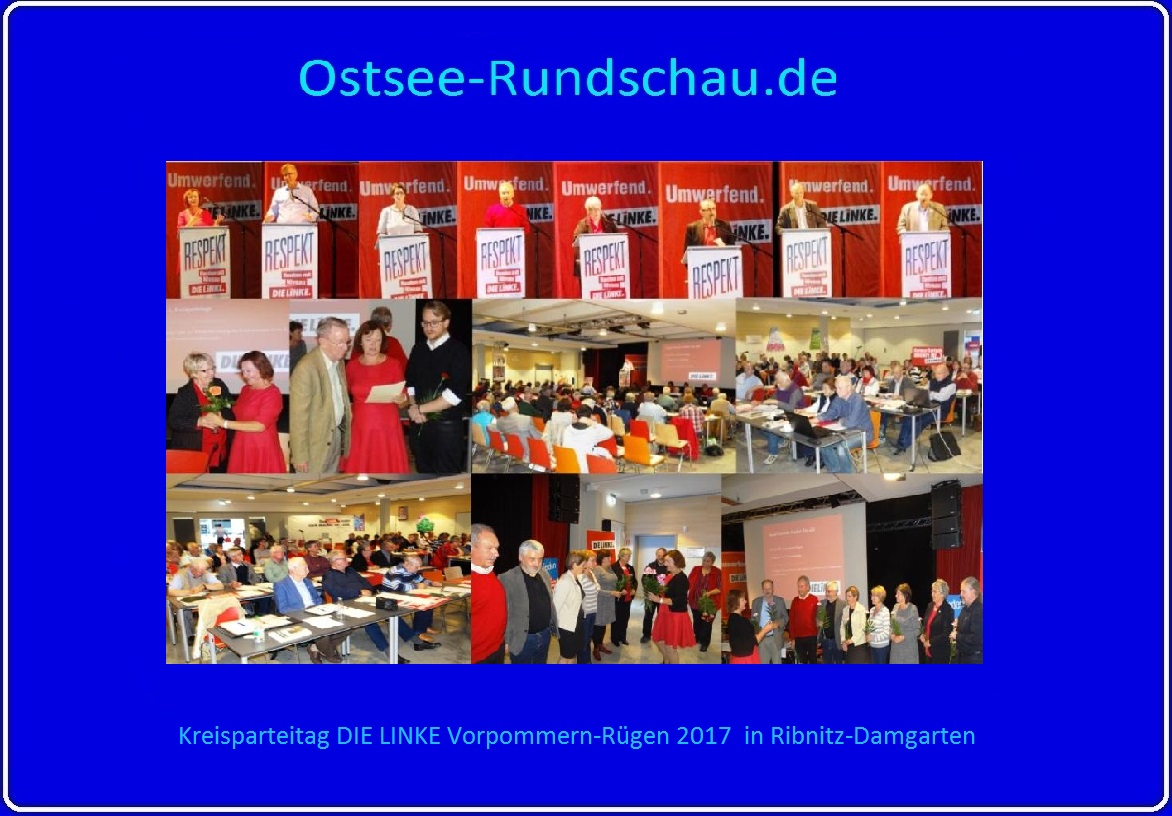 Fotos vom Kreisparteitag DIE LINKE Vorpommern-Rügen mit Dr. Dietmar Bartsch (MdB) am 16. September 2017 in Ribnitz-Damgarten mit der Neuwahl des Kreisvorstandes DIE LINKE Vorpommern-Rügen - Kerstin Kassner (MdB) einstimmig als Vorsitzende des Kreisvorstandes DIE LINKE Vorpommern-Rügen wiedergewählt! - Fotos und Fotomontage: Eckart Kreitlow