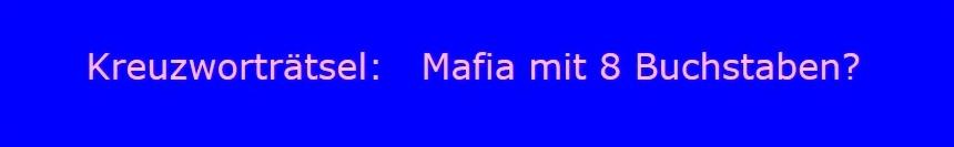 Kreuzworträtsel: Mafia mit acht Buchstaben? - Ostsee-Rundschau.de