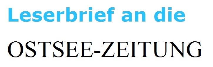 Leserbrief an die Ostsee-Zeitung zum Beitrag 'Gerichte überlastet: Kriminelle kommen straffrei davon'  - Beitrag auf der Titelseite der Ostsee-Zeitung vom 4.Oktober 2017 - Autor: Frank Pubantz