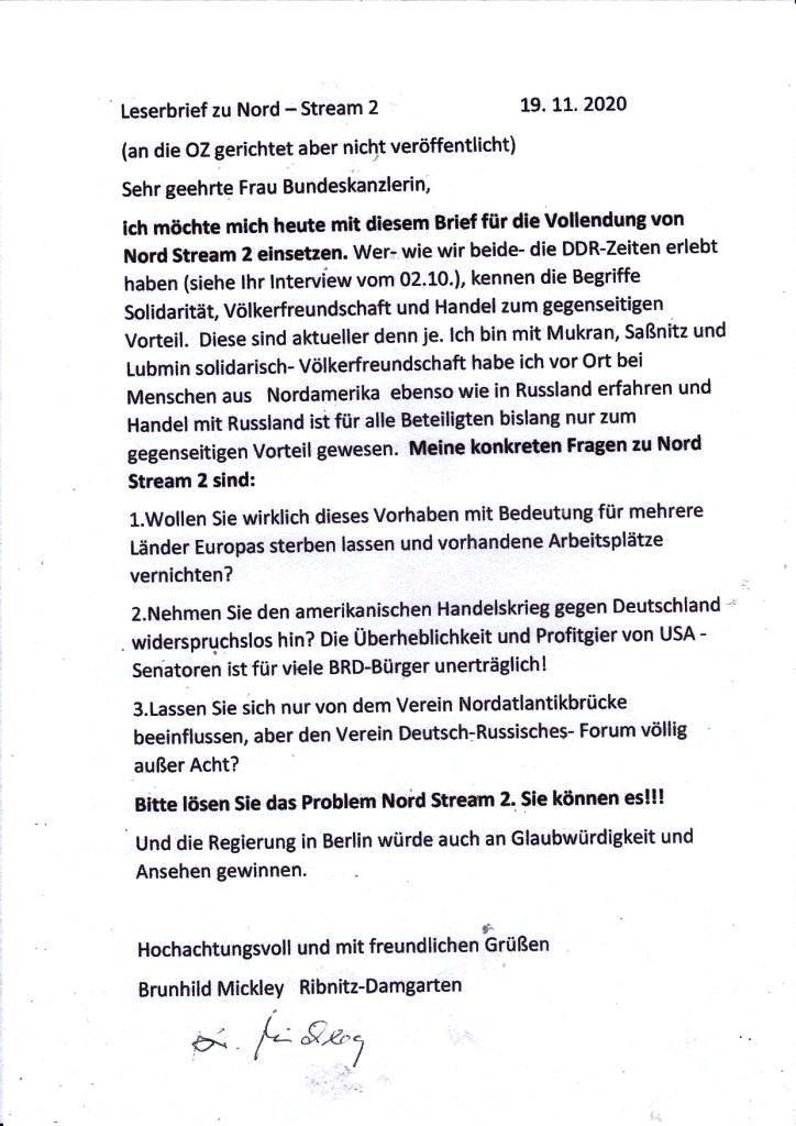 Aus dem Posteingang an Ostsee-Rundschau.de - ein Brief an die Bundeskanzlerin Angela Merkel von Frau Brunhild Mickley aus Ribnitz-Damgarten zu Nord Stream 2 - der Brief an die Bundeskanzlerin ist von Frau Brunhild Mickley auch als Leserbrief  an die OZ gerichtet worden, wurde bisher dort aber nicht veröffentlicht!