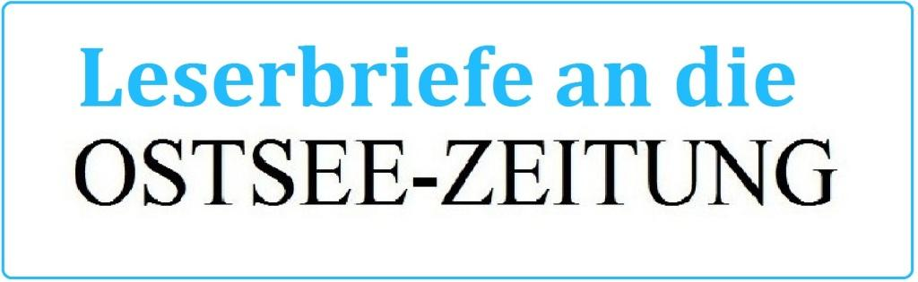 Leserbriefe an die Ostsee-Zeitung