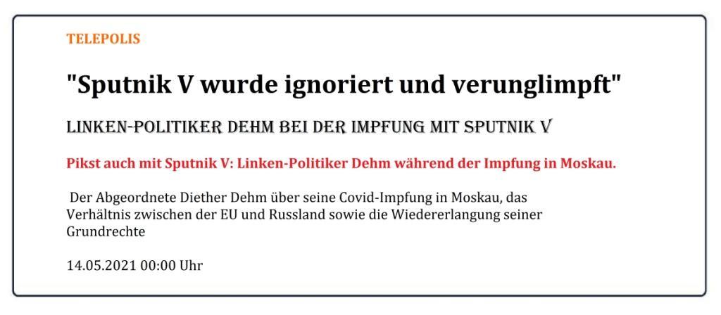 SPUTNIK V - Nachfolgend ein Beitrag zum Impfen mit einem Statement von Diether Dehm - Aus dem Posteingang vom 19.05.2021 von Dr. Marianne Linke - Link: https://www.heise.de/amp/tp/features/Sputnik-V-wurde-ignoriert-und-verunglimpft-6045638.html