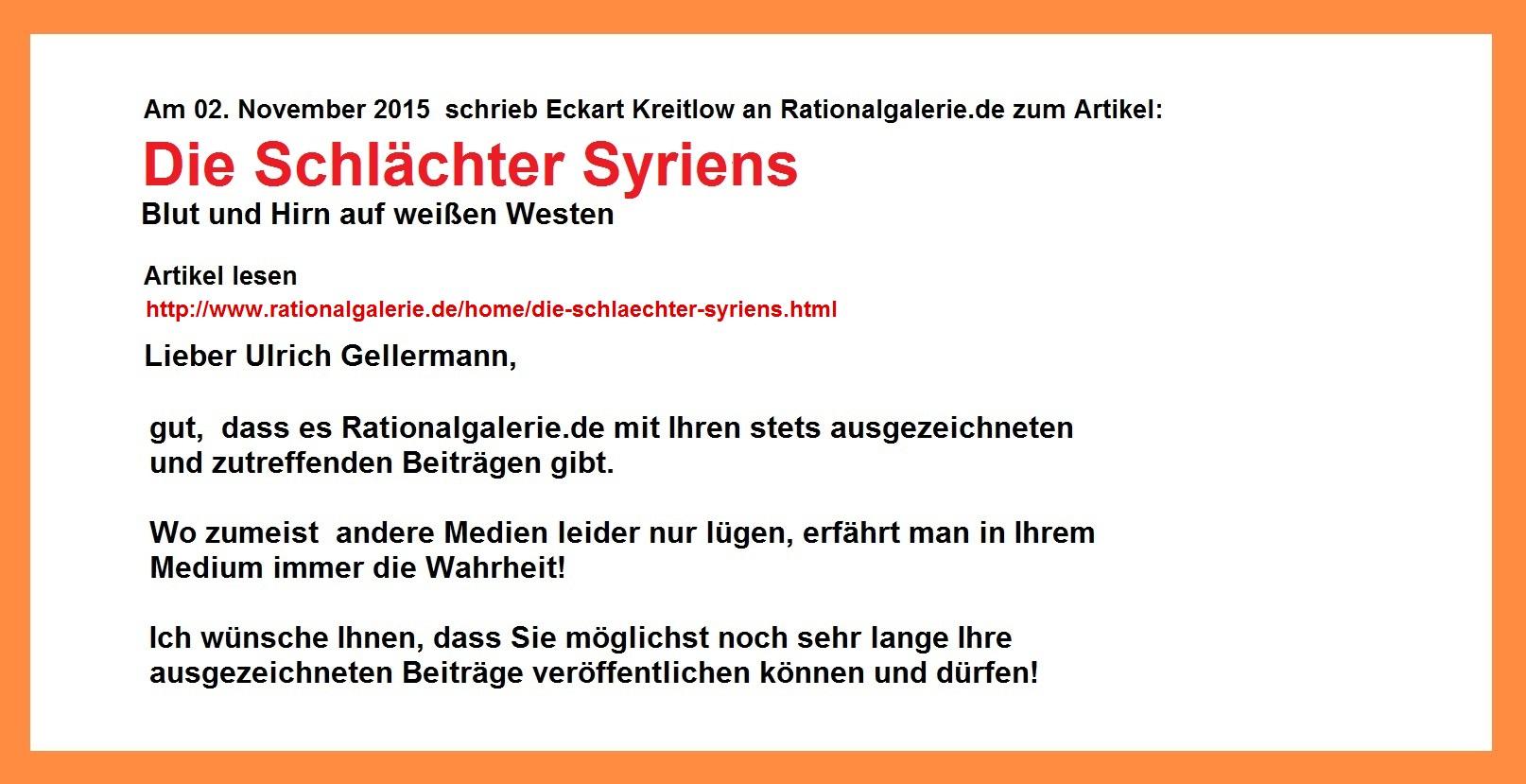 Email von Eckart Kreitlow an Rationalgalerie.de zu Artikel Die Schlächter Syriens | Blut und Hirn auf weißen Westen