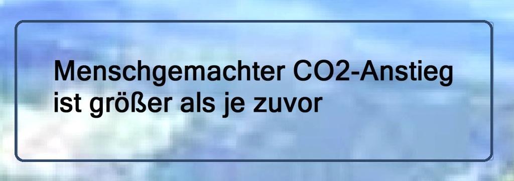 Menschgemachter CO2-Anstieg ist größer als je zuvor - The World News Monitor - Fakten, Analyse, Nachhaltigkeit - 24.08.2020