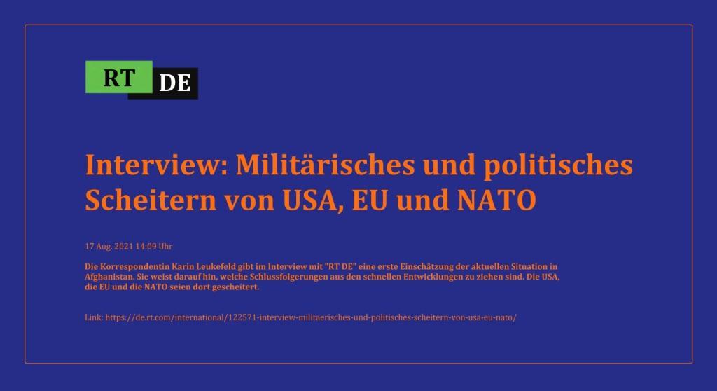 Interview: Militärisches und politisches Scheitern von USA, EU und NATO - Die Korrespondentin Karin Leukefeld gibt im Interview mit