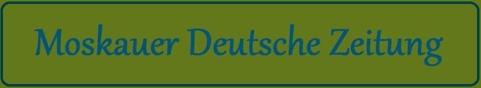 Moskauer Deutsche Zeitung