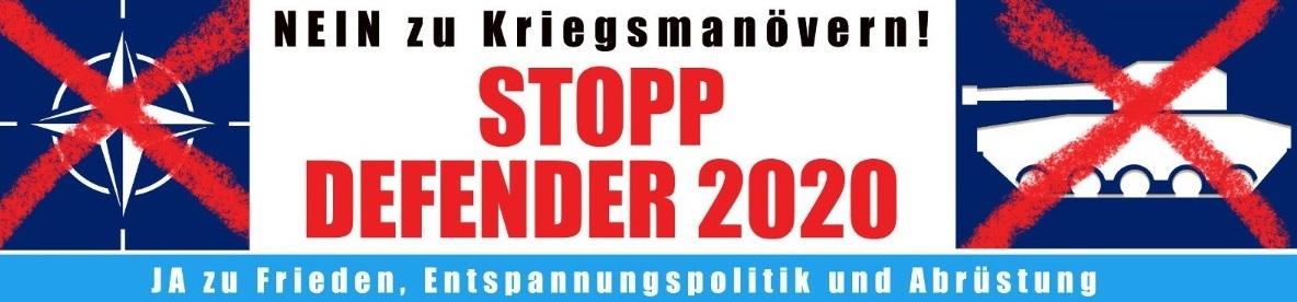 Nein zu Kriegsmanövern! - Stopp Defender 2020 - Aufruf - Nein zu NATO-Kriegsmanövern! – ja zu Frieden, Entspannungspolitik und Abrüstung!