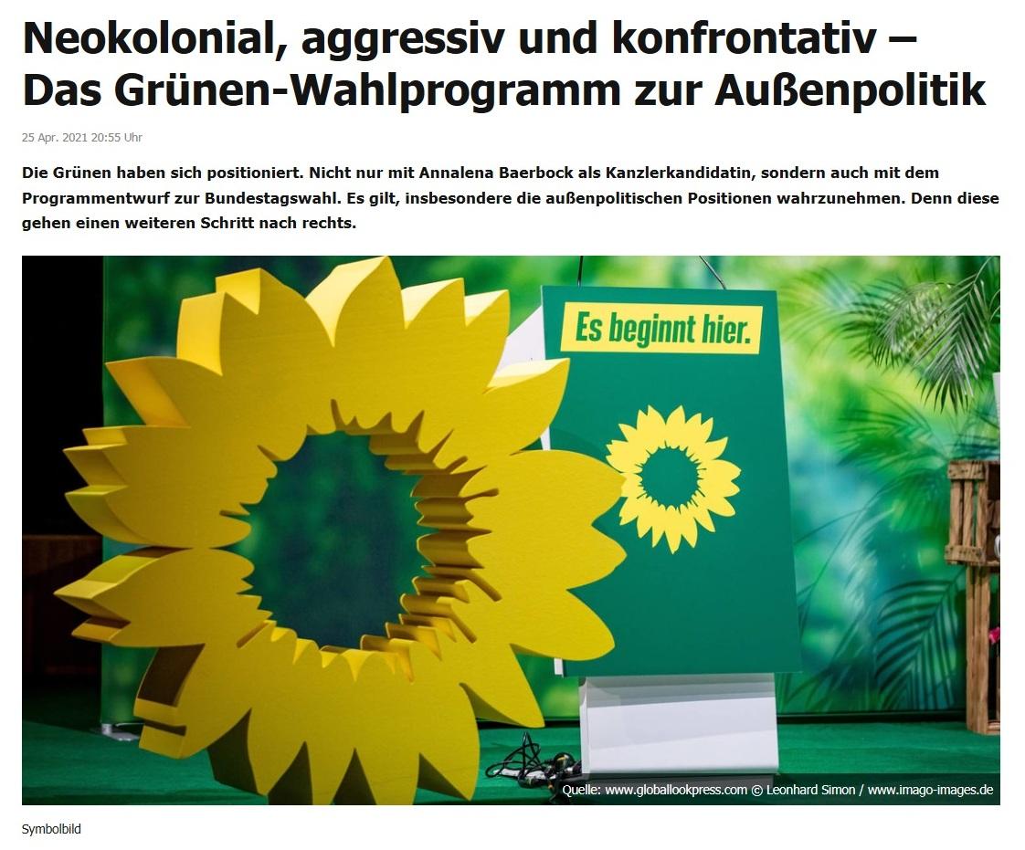 Neokolonial, aggressiv und konfrontativ – Das Grünen-Wahlprogramm zur Außenpolitik -  RT DE - 25 Apr. 2021 20:55 Uhr