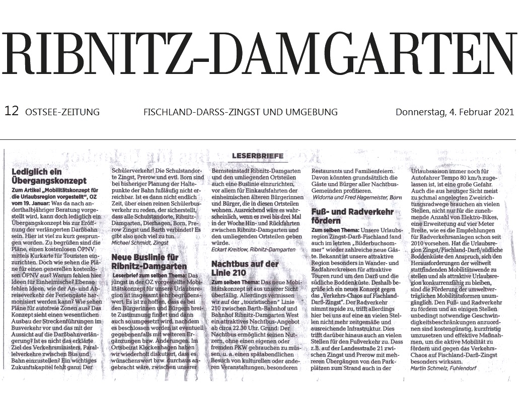 Der Leserbrief vom 22.01.2021 an die Ostsee-Zeitung zum  Mobilitätskonzept für unsere Region (OZ v. 22.01.2021) erschien in der OZ am 4. Februar 2021 zusammen mit weiteren Leserbriefen in der Ribnitz-Damgartener Ausgabe der OZ auf der Seite Fischland - Darss - Zingst und Umgebung | Seite 12