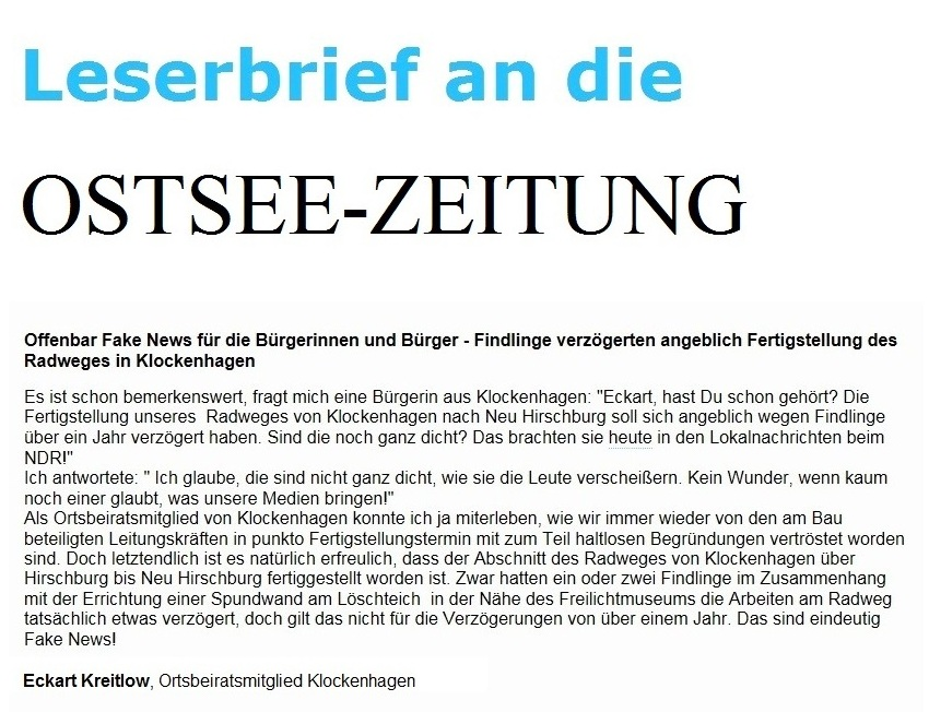 Leserbrief an die Ostsee-Zeitung - Offenbar Fake News für die Bürgerinnen und Bürger - Findlinge verzögerten angeblich Fertigstellung des Radweges in Klockenhagen - von Eckart Kreitlow, Ortsbeiratsmitglied von Klockenhagen