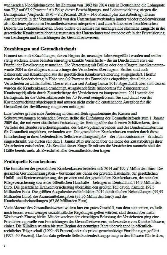Aus: jW Ausgabe vom 12.01.2016, Seite 12 / Operationen am offenen Geldbeutel   Seit Jahresanfang 2016 gilt das Krankenhausstrukturgesetz. Über die Misere im Gesundheitssystem und wie es verbessert werden könnte   Von Dr. Marianne Linke  - Dr. Marianne Linke war von 2002 bis 2006 Sozialministerin des Landes Mecklenburg-Vorpommern