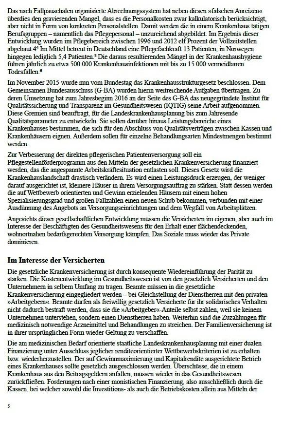 Aus: jW Ausgabe vom 12.01.2016, Seite 12 / Thema Operationen am offenen Geldbeutel   Seit Jahresanfang 2016 gilt das Krankenhausstrukturgesetz. Über die Misere im Gesundheitssystem und wie es verbessert werden könnte   Von Dr. Marianne Linke  - Dr. Marianne Linke war von 2002 bis 2006 Sozialministerin des Landes Mecklenburg-Vorpommern