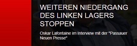 'Weiteren Niedergang des linken Lagers stoppen' - Oskar Lafontaine im Interview mit der 'Passauer Neuen Presse'