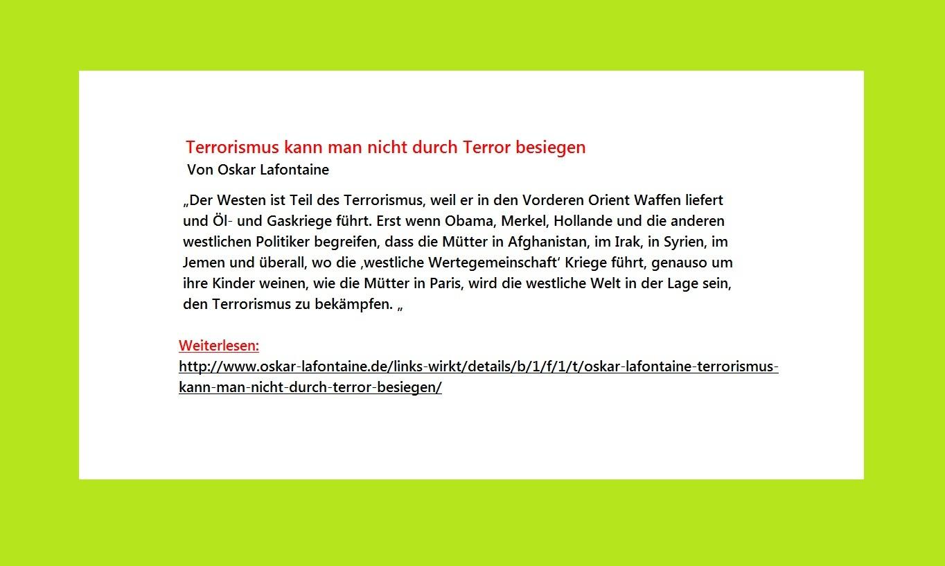 Oskar Lafontaine: Terrorismus kann man nicht durch Terror besiegen!