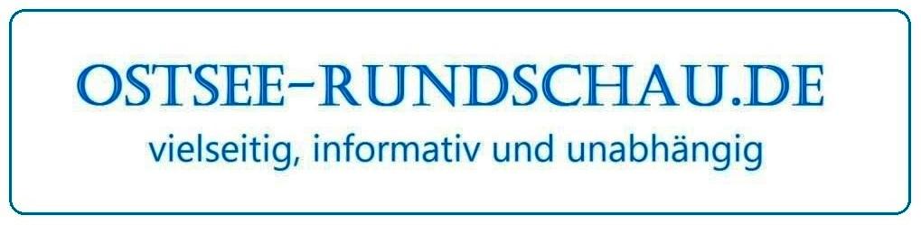 Ostsee-Rundschau.de - vielseitig, informativ und unabhängig - Präsenzen der Kommunikation und der Publizistik mit vielen Fotos und  bunter Vielfalt