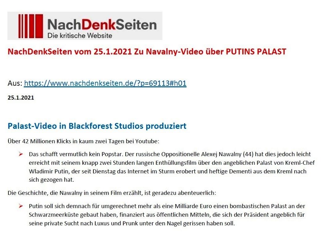 Palast-Video in Blackforest-Studios produziert - NachDenkSeiten - Die kritische Website - 25. Januar 2021 um 11:39 - Aus dem Posteingang von Siegfried Dienel vom 25.01.2021 - Abschnitt 1 von 5 Abschnitten