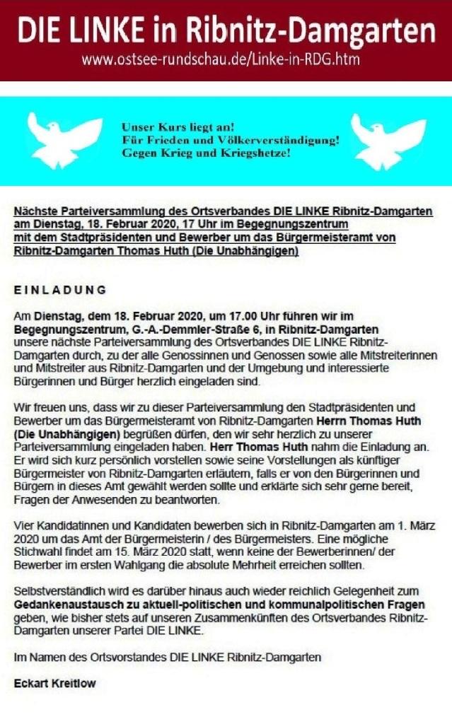 Parteiversammlung des Ortsverbandes DIE LINKE Ribnitz-Damgarten am 18. 02. 2020 um 17 Uhr im Begegnungszentrum Ribnitz-Damgarten mit dem Stadtpräsidenten und Bewerber um das Bürgermeisteramt von Ribnitz-Damgarten Herrn Thomas Huth (Die Unabhängigen).