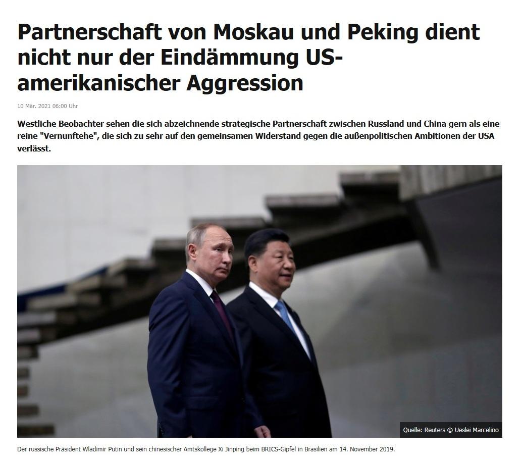 Partnerschaft von Moskau und Peking dient nicht nur der Eindämmung US-amerikanischer Aggression - RT DE - 10 Mär. 2021 06:00 Uhr