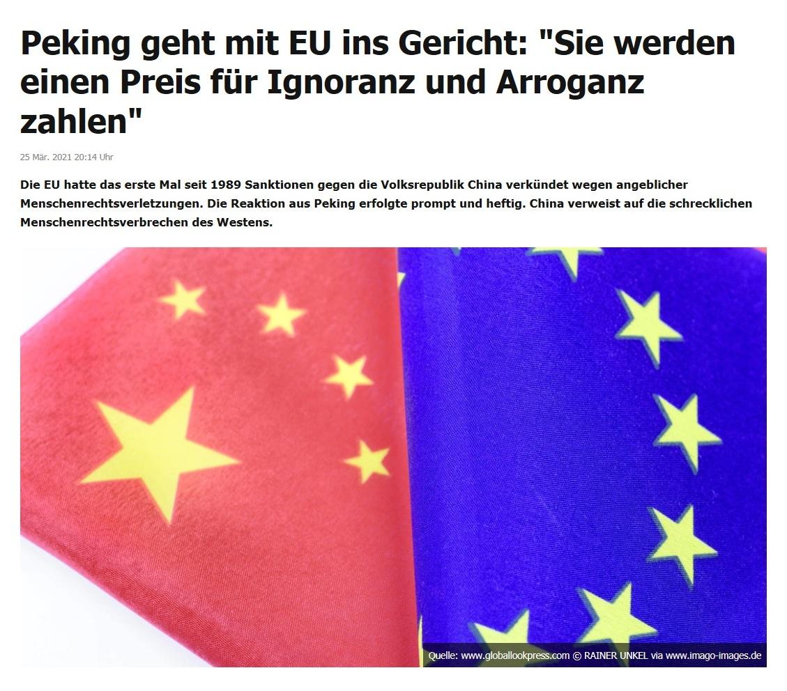 Peking geht mit EU ins Gericht: 'Sie werden einen Preis für Ignoranz und Arroganz zahlen' -  RT DE - 25 Mär. 2021 20:14 Uhr