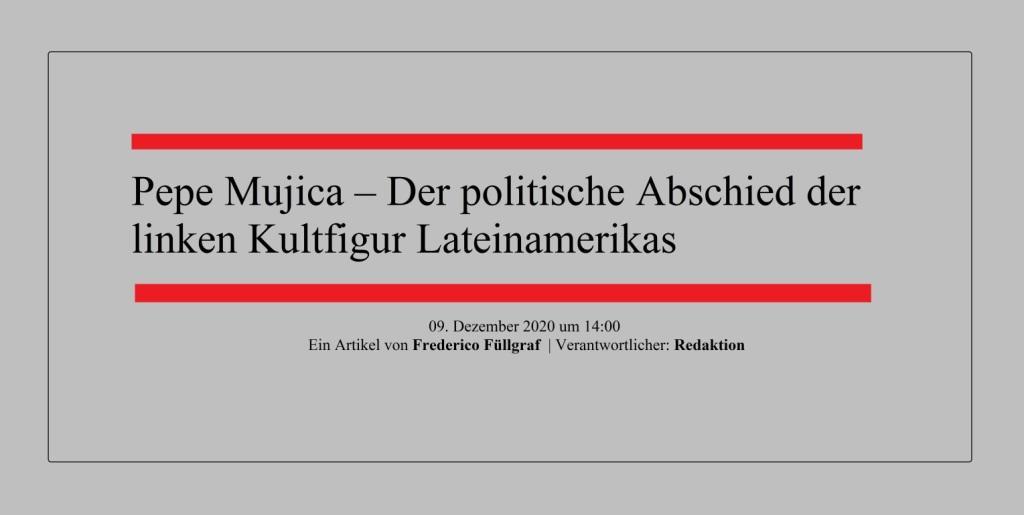 Pepe Mujica – Der politische Abschied der linken Kultfigur Lateinamerikas - Ein Artikel von Frederico Füllgraf | Verantwortlicher: Redaktion - NachDenkSeiten - Die kritische Website - 09. Dezember 2020 um 14:00