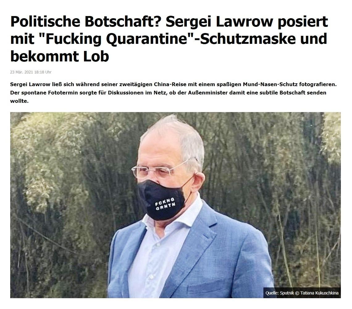 Politische Botschaft? Sergei Lawrow posiert mit 'Fucking Quarantine'-Schutzmaske und bekommt Lob -  RT DE - 23 Mär. 2021 18:18 Uhr