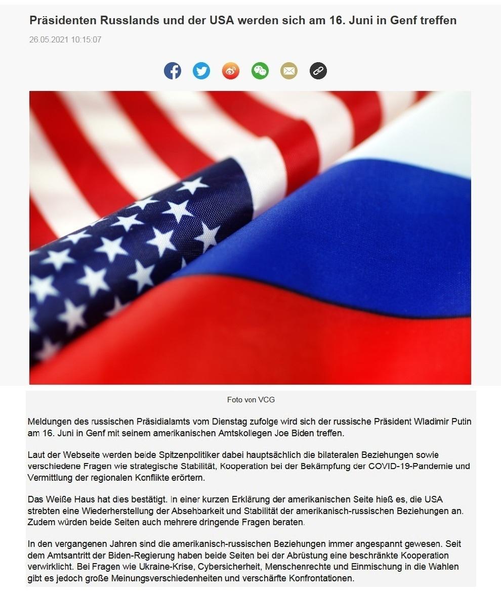 Präsidenten Russlands und der USA werden sich am 16. Juni in Genf treffen - CRI online Deutsch - Link: http://german.cri.cn/aktuell/alle/3250/20210526/667929.html - 26.05.2021 10:15:07