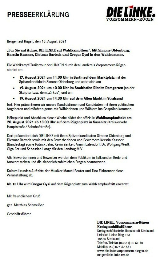 Presseerklärung DIE LINKE Vorpommern-Rügen vom 13.08.2021 'Für Sie auf Achse. DIE LINKE auf Wahlkampftour'. Mit Simone Oldenburg, Kerstin Kassner, Dietmar Bartsch und Gregor Gysi in den Wahlsommer.  - Aus dem Posteingang  vom 13.08.2021