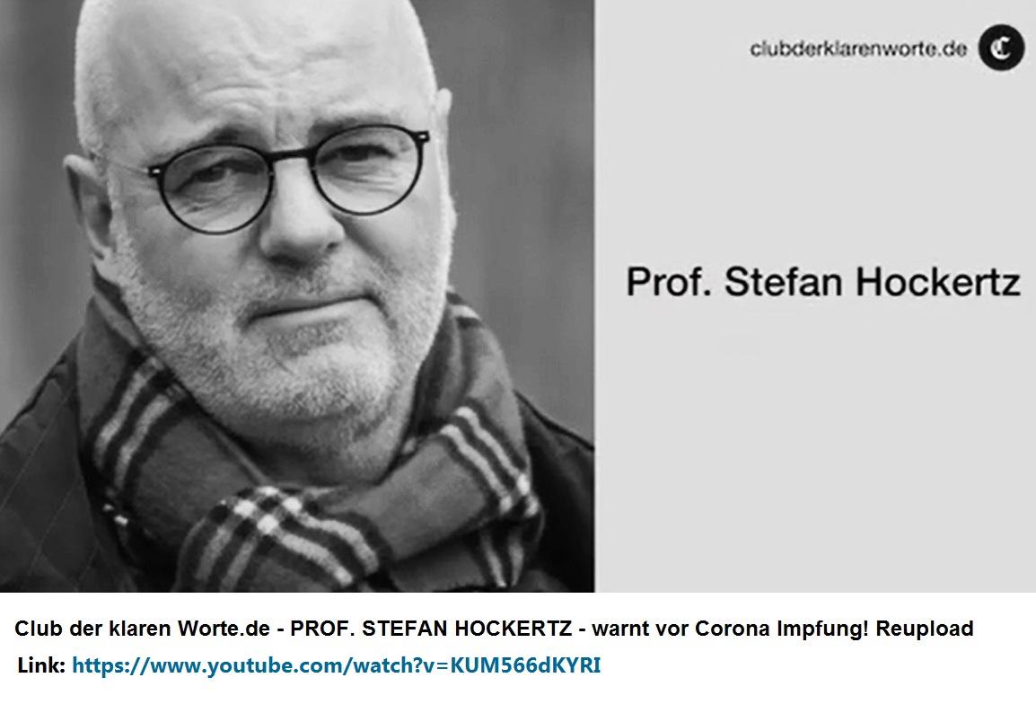Club der klaren Worte.de - PROF. STEFAN HOCKERTZ - warnt vor Corona Impfung! Reupload