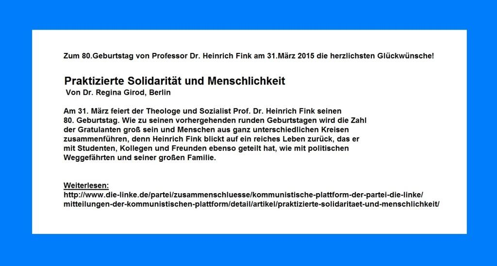 Praktizierte Solidarität und Menschlichkeit | Von Dr. Regina Girod, Berlin | Zum 80.Geburtstag von Professor Dr. theol. Heinrich Fink aus Berlin am 31.März 2015.