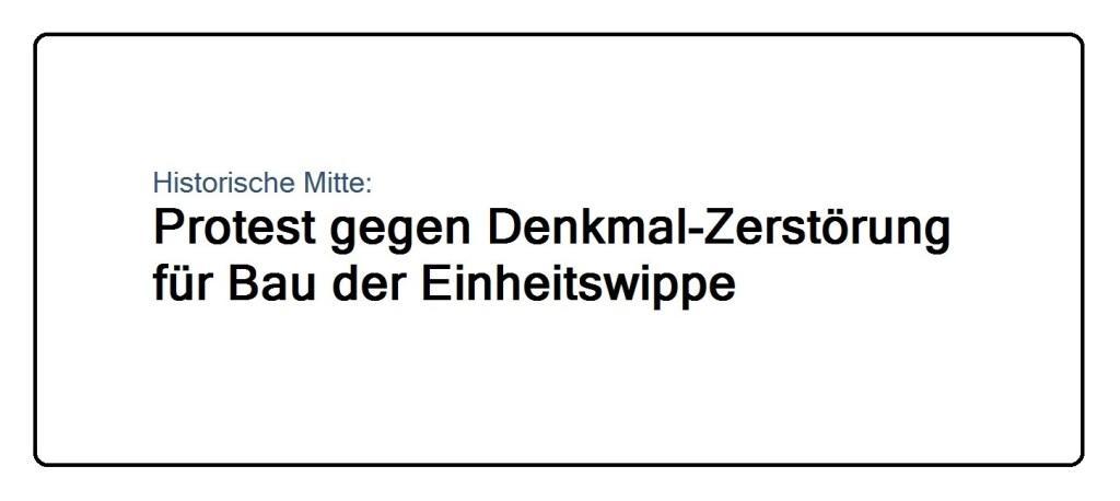 Historische Mitte: Protest gegen Denkmal-Zerstörung für Bau der Einheitswippe - Berliner Zeitung - 23.07.2020