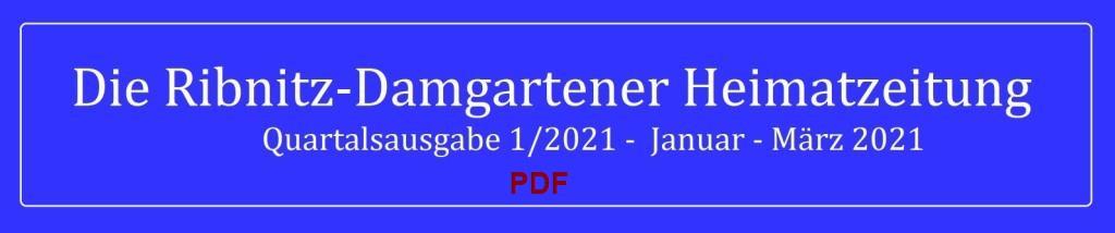 Die Ribnitz-Damgartener Heimatzeitung - Regionales, Neues, Heimatliches und Historisches - Quartalsausgabe 1/2021 - Januar - März 2021 - zum Selberausdrucken - in PDF-Format