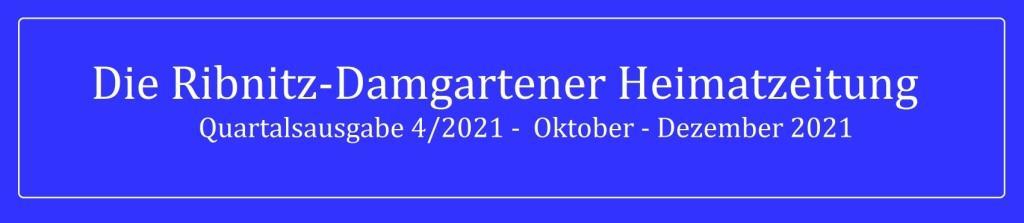 Die Ribnitz-Damgartener Heimatzeitung - Regionales, Neues, Heimatliches und Historisches - Quartalsausgabe 4/2021 - Oktober - Dezember 2021