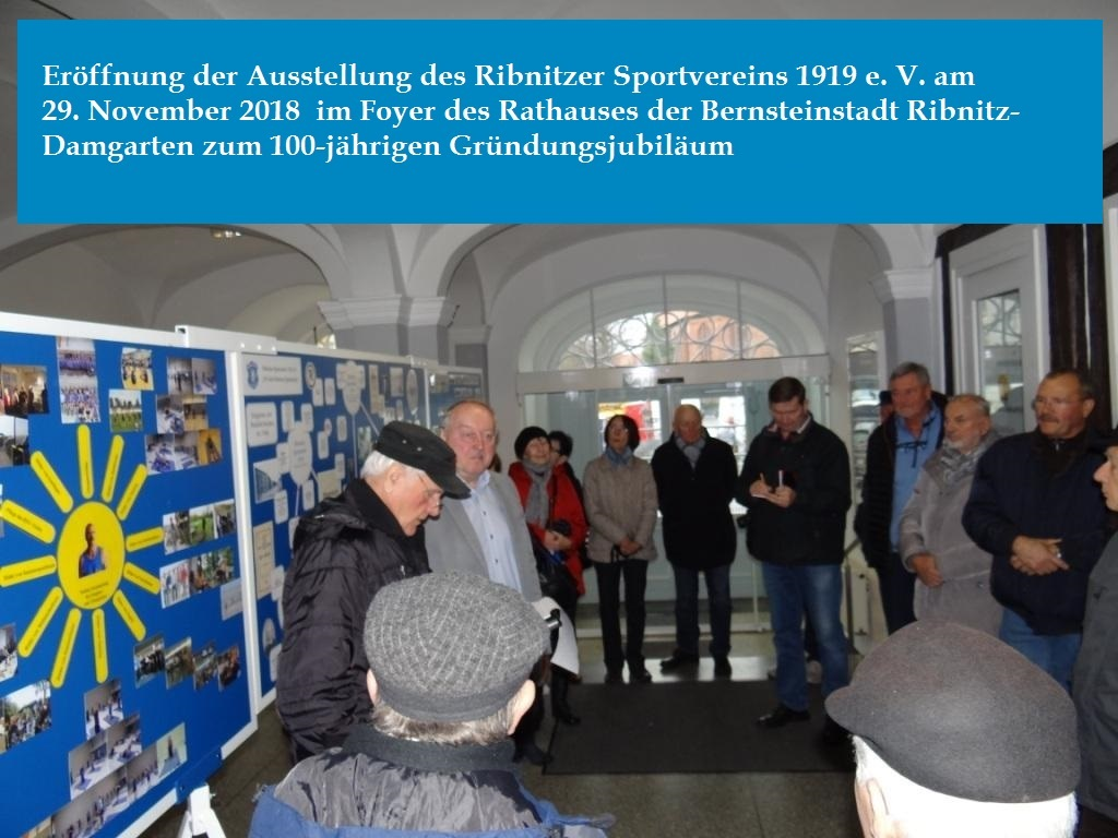 Ausstellungseröffnung des Ribnitzer Sportvereins 1919 e.V. im Foyer des Ribnitzer Rathauses zum  100-jährigen Gründungsjubiläum im kommenden Jahr. Fotos: Eckart Kreitlow
