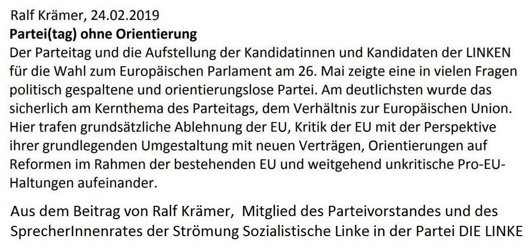 Aus dem Posteingang von Dr. Marianne Linke -   Partei(tag) ohne Orientierung - Aus dem Beitrag vom 24.02.2019 von Ralf Krämer,  Mitglied des Parteivorstandes und des SprecherInnenrates der Strömung Sozialistische Linke in der Partei DIE LINKE