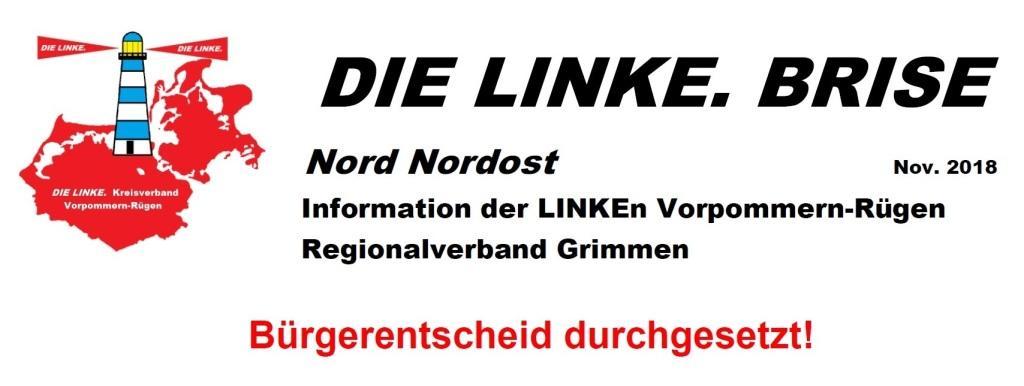 DIE LINKE. BRISE - Nord Nordost - November 2018 - Regionalverband Grimmen - Bürgerentscheid durchgesetzt