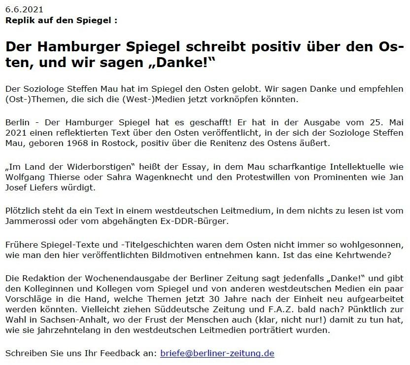 Replik auf den Spiegel: Der Hamburger Spiegel schreibt positiv über den Osten, und wir sagen 'Danke!' - Berliner Zeitung - 06.06.2021 - Berliner Zeitung: Abwicklung DDR: Diplomaten / Treuhand / Palast der Republik - Aus dem Posteingang vom 13.06.2021 von Dr. Marianne Linke - Link: https://www.berliner-zeitung.de/wochenende/der-hamburger-spiegel-schreibt-positiv-ueber-den-osten-und-wir-sagen-danke-li.162776 - Teil 1