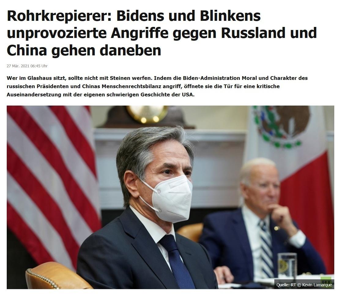 Rohrkrepierer: Bidens und Blinkens unprovozierte Angriffe gegen Russland und China gehen daneben -  RT DE - 27 Mär. 2021 06:45 Uhr