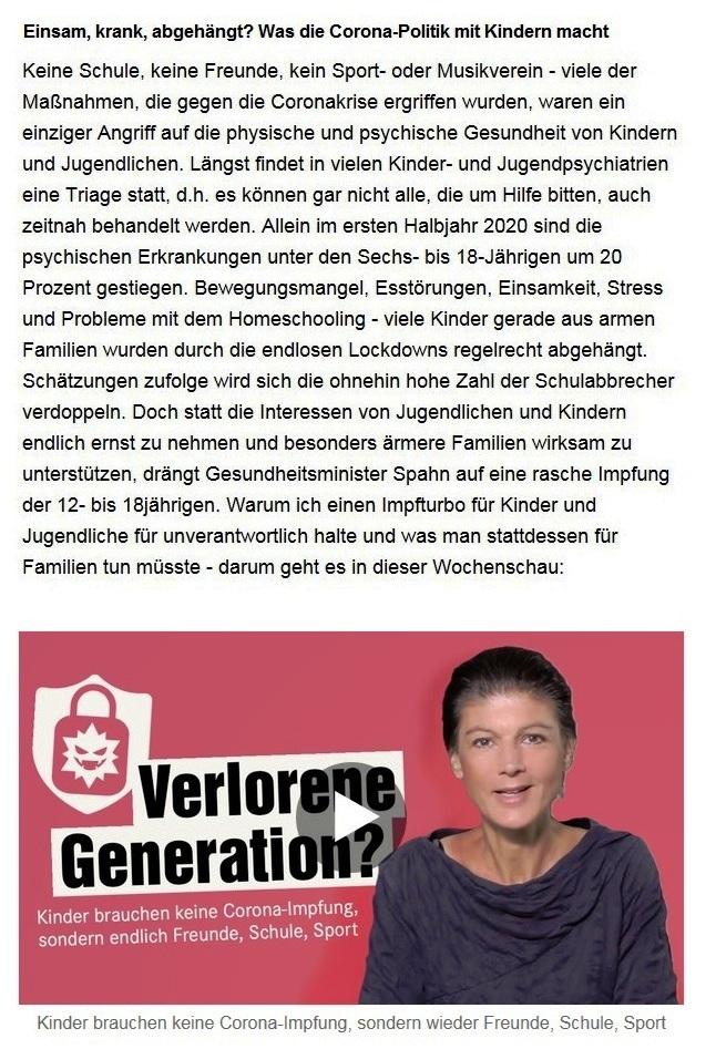 Aus dem Posteingang von Dr. Sahra Wagenknecht (MdB) - Team Sahra 03.06.2021 - Einsam, krank, abgehängt? Was die Corona-Politik mit Kindern macht - Abschnitt 1 - Link: https://www.youtube.com/watch?v=DQNg15cw-x4