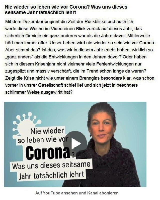 Aus dem Posteingang von Dr. Sahra Wagenknecht (MdB) - Team Sahra 03.12.2020 - Nie wieder so leben wie vor Corona? Was uns dieses seltsame Jahr tatsächlich lehrt - Abschnitt 1